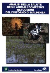 Analisi della salute degli animali domestici nei comuni dell'intorno di Malpensa, 2003