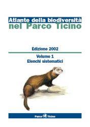 Atlante della biodiversità del Parco del Ticino, 2002