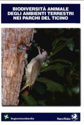 Biodiversità animale degli ambienti terrestri nei Parchi del Ticino, 2003