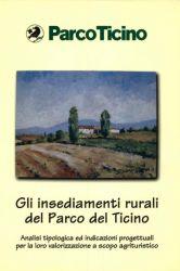 Gli insediamenti rurali del Parco del Ticino, 1998