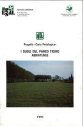 """Progetto """"Carta pedologica"""": I suoli del Parco Ticino. L'Abbiatense, 1991"""