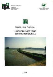 """Progetto """"Carta pedologica"""": I suoli del Parco Ticino. Settore Meridionale, 1996"""