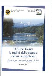 Il fiume Ticino: la qualità delle acque e del suo ecosistema – monitoraggio 2001, 2002