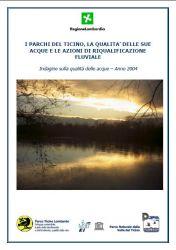 Il fiume Ticino e i suoi principali affluenti.<BR>Indagine qualità delle acque, anno 2004. 2005
