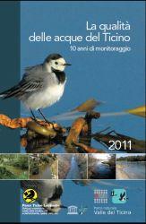 La qualità delle acque del Ticino – 10 anni di monitoraggio, 2011