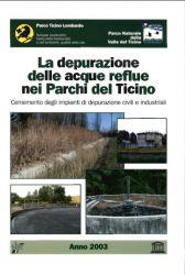 La depurazione acque reflue. Censimento impianti di depurazione civili ed industriali, 2004