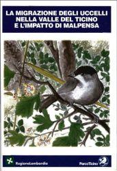 La migrazione degli uccelli nella Valle del Ticino e l 'impatto di Malpensa, 2003