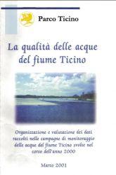 La qualità delle acque del fiume Ticino anno 2000, 2001