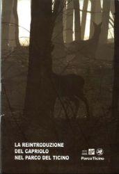 La reintroduzione del capriolo nel Parco del Ticino, 2003
