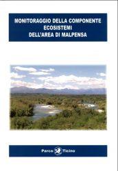 Monitoraggio della componente ecosistemi nell'area di Malpensa, 2002