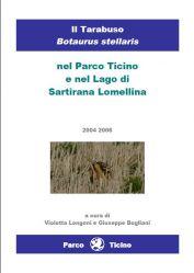 Monitoraggio presenza Tarabuso Botaurus stellaris 2004-2006