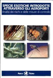 Specie esotiche introdotte attraverso aeroporti. Analisi rischi e misure di controllo, 2001