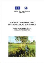 Strumenti per sviluppo agricoltura sostenibile. Es. di applicazione del Reg. CEE 2078/92, 1996