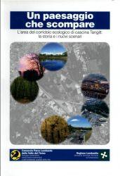 L'area del corridoio ecologico di Cascina Tangitt: la storia e i nuovi scenari, 2005