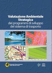 Valutazione Ambientale Strategica dei programmi di sviluppo del sistema di trasporto, 2007