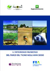 Il patrimonio faunistico del Parco del Ticino negli anni 2000, 2014