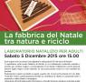 La fabbrica del Natale, tra natura e riciclo