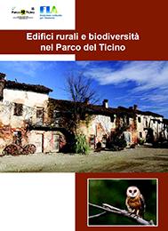 Edifici rurali e biodiversità nel Parco del Ticino, 2016
