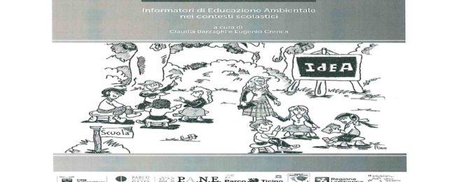 """""""IdEA! Informatori di Educazione Ambientale nei contesti scolastici"""""""