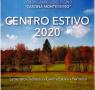 Centro estivo Centro Parco Montediviso